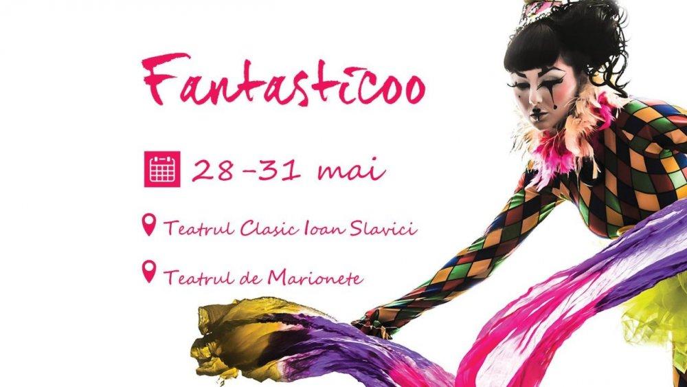 Începe Festivalul de teatru circ Fantasticoo!